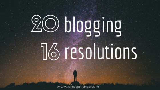 blog resolutions 2016