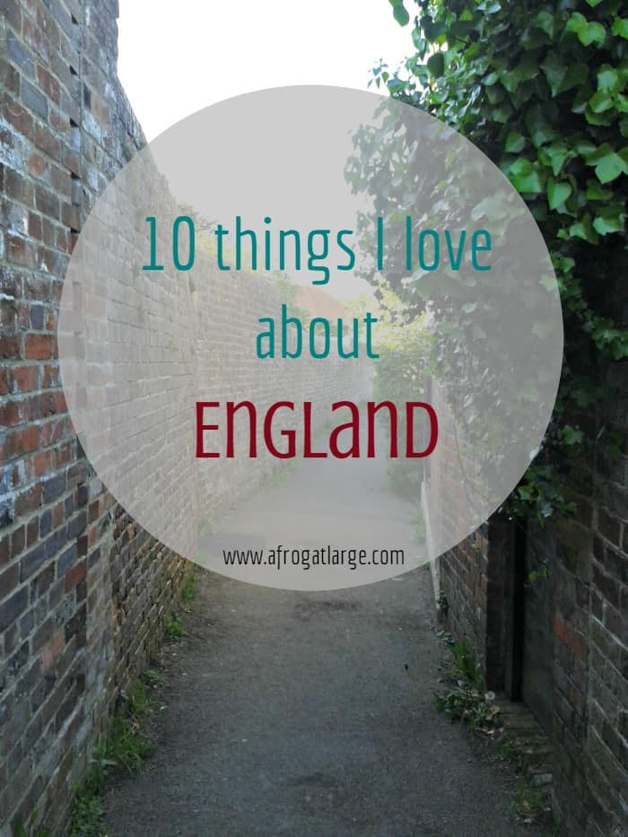 10 things I love about England