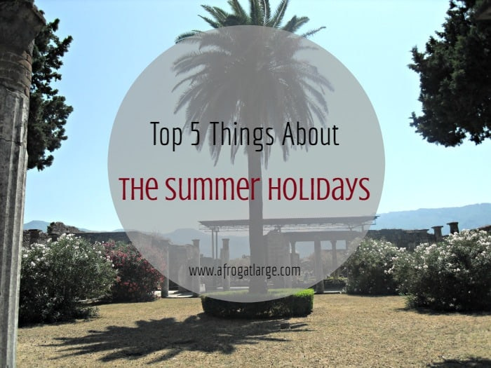 Listography – Top 5 things about the summer holidays