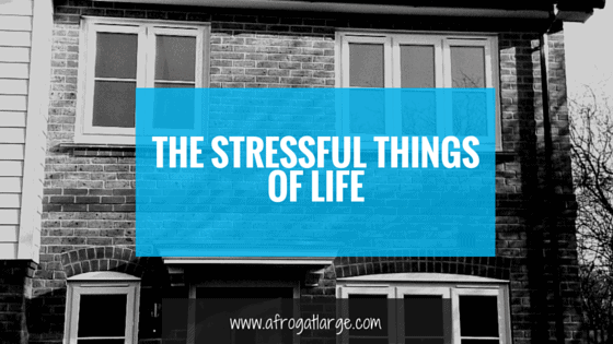 stressful things of life