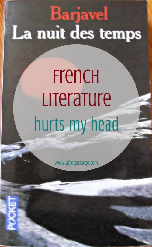 French Literature Hurts My Head