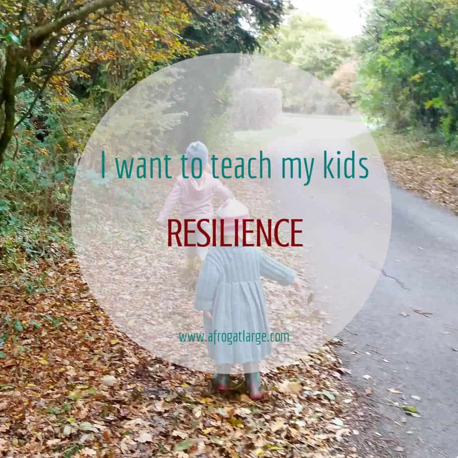 key life skills to teach kids: resilience