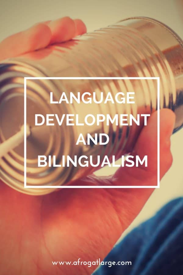 language development and bilingualism