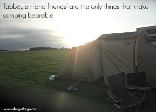 Tabbouleh (and friends) are the only things that make camping bearable