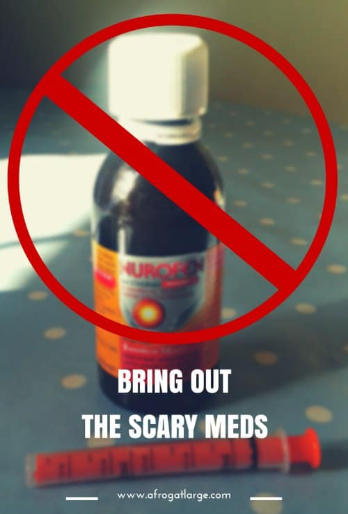 Bring out the scary meds
