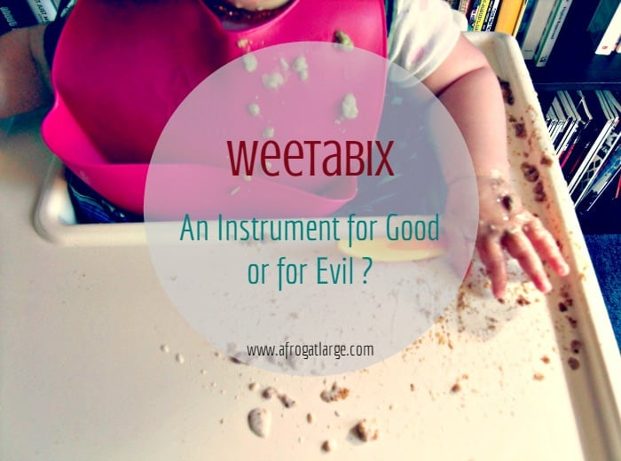 Weetabix: an instrument for good or for evil?