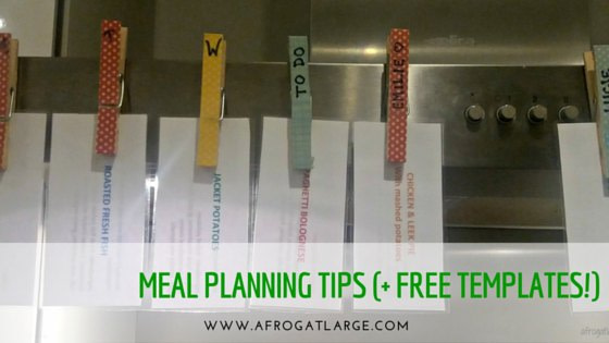 Meal Planning Tips + Free Templates!