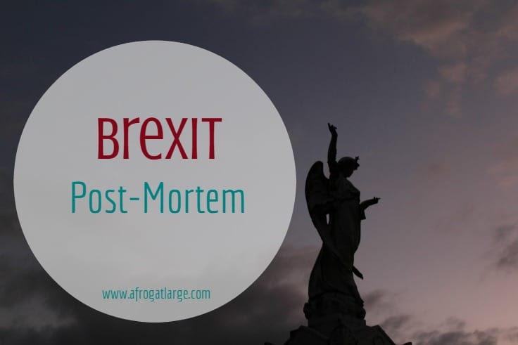 after Brexit post-mortem